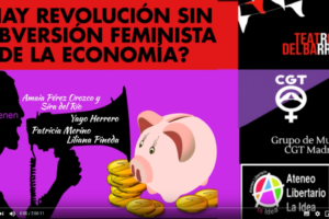 ¿Hay revolución sin subversión feminista de la economía?