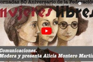 Jornadas 80 aniversario de la Federación Mujeres Libres: Comunicaciones 2