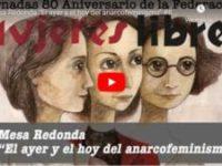 """Jornadas 80 aniversario de la Federación Mujeres Libres: Mesa Redonda """"El ayer y el hoy del anarcofeminismo"""""""