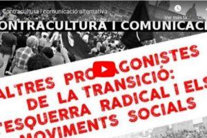 """Jornades """"Altres protagonistes de la Transició: Contracultura i comunicació alternativa"""