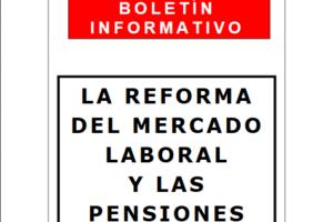 La Reforma del Mercado Laboral y las Pensiones