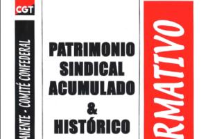 Boletín 110: Patrimonio sindical acumulado e histórico de la CGT