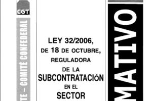 Boletín 109: Ley 32/2006 reguladora de la subcontratación en el sector de la construcción