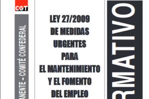 Boletín 127: Abril de 2010 Ley 27/2009 de medidas urgentes para el mantenimiento y el fomento del empleo y la protección de las personas desempleadas