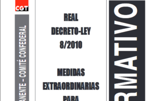 Boletín 128: Junio de 2010 Real Decreto-Ley 8/2010. Medidas extraordinarias para la reducción del déficit público