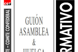 Boletín 73: Guión de asamblea y Huelga General del 20-J