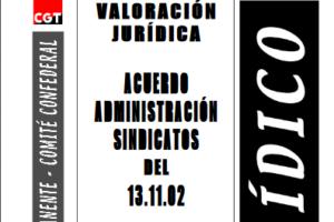 Boletín 80: Acuerdo Administración-sindicatos del 13/11/2002 (II)
