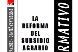 Boletín 85: La reforma del subsidio agrario