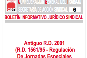 Boletín 6: Antiguo RD 2001 (RD 1561/95 Regulación de jornadas especiales y descansos)