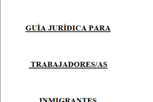 Guía jurídica para trabajadores inmigrantes (Ed. 2006)