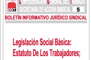 Boletín 5: Legislación social básica: Estatuto de los Trabajadores; Ley de Procedimiento Laboral; RD 1561/95 (jornadas especiales de trabajo)