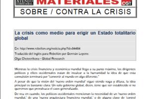14. Consecuencias globales de la crisis global (I). La crisis como medio para erigir un Estado totalitario global