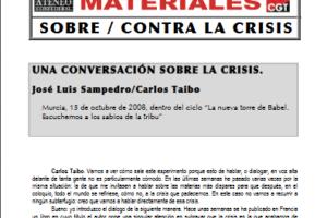06. Una conversación sobre la crisis entre José Luis Sampedro y Carlos Taibo