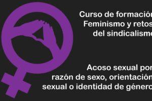 Feminismos y retos del sindicalismo: Acoso sexual por razón de sexo, orientación sexual o identidad de género