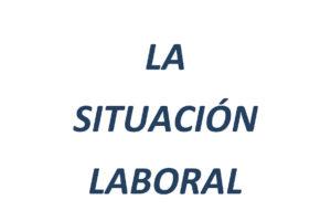 Aportaciones y reflexiones al análisis de la situación laboral actual