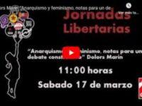 "Jornadas Libertarias Zaragoza 2018: Dolors Marín ""Anarquismo y feminismo, notas para un debate constructivo"""