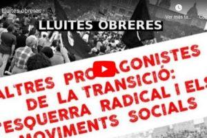 """Jornades """"Altres protagonistes de la Transició: Lluites obreres"""