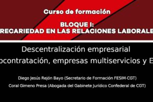 Precariedad en las relaciones laborales: Descentralización empresarial: Subcontratación, empresas multiservicios y ETT