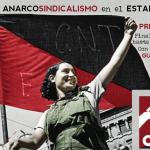Historia de anarcosindicalismo en el Estado español. 1ª Sesión: Finales del Siglo XIX a la Guerra Civil