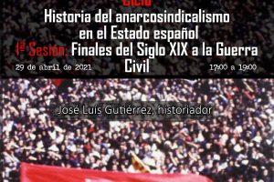 """Ciclo """"Historia del anarcosindicalismo en el Estado español"""""""