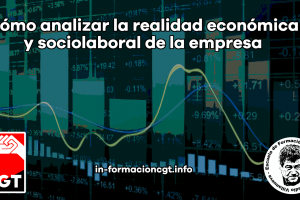 Cómo analizar la realidad económica y sociolaboral de la empresa