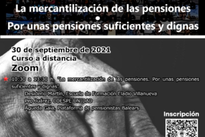 La mercantilización de las pensiones. Por unas pensiones suficientes y dignas. 30 de septiembre