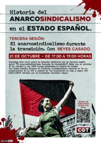 """21 de octubre, III Sesión Historia del Anarcosindicalismo en el Estado Español. """"El anarcosindicalismo durante de la transición"""""""